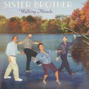 Sister Brother: Walking Miracle - CD 12 original songs - Rock & Blues  CD For Sale